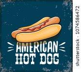 vector cartoon american hotdog... | Shutterstock .eps vector #1074586472