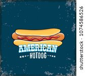 vector cartoon american hotdog... | Shutterstock .eps vector #1074586526