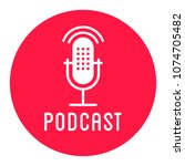 podcast radio icon illustration.... | Shutterstock .eps vector #1074705482