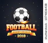 shiny soccer ball and golden...   Shutterstock .eps vector #1074836438