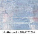 abstract art background. oil on ... | Shutterstock . vector #1074895946