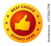 best choice label  round stamp... | Shutterstock .eps vector #1075061708