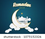 ramadan kareem background.... | Shutterstock .eps vector #1075152326
