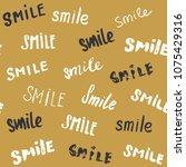 smile lettering seamless... | Shutterstock .eps vector #1075429316