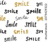 smile lettering seamless... | Shutterstock .eps vector #1075429322