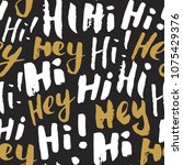 hi and hey lettering sign... | Shutterstock .eps vector #1075429376