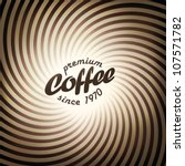 abstract coffee background... | Shutterstock .eps vector #107571782