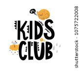 kids club hand drawn sign with... | Shutterstock .eps vector #1075722008