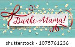 german text danke mama ... | Shutterstock .eps vector #1075761236
