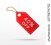 sale tag with 40  discount... | Shutterstock .eps vector #1075874732