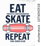 eat  skate  repeat slogan with... | Shutterstock .eps vector #1076043518
