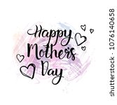 happy mothers day lettering... | Shutterstock .eps vector #1076140658