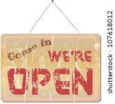 vintage shop sign  come in we... | Shutterstock .eps vector #107618012
