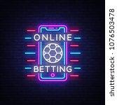 online betting neon sign.... | Shutterstock .eps vector #1076503478