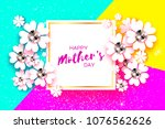 happy mothers day. white floral ... | Shutterstock .eps vector #1076562626