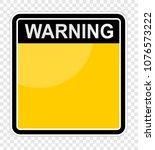 warning  sign board   Shutterstock .eps vector #1076573222