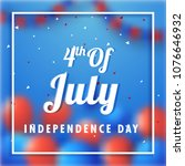 4th of july  independence day...   Shutterstock .eps vector #1076646932