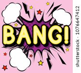 bang   retro lettering with... | Shutterstock . vector #1076647412
