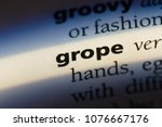 Small photo of grope grope concept.
