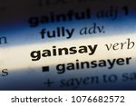 Small photo of gainsay gainsay concept.