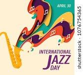 international jazz day   music... | Shutterstock .eps vector #1076754365