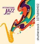 international jazz day   music... | Shutterstock .eps vector #1076840402