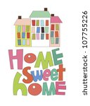 home sweet home card. vector... | Shutterstock .eps vector #107755226