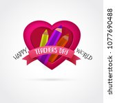 happy teachers day vector.... | Shutterstock .eps vector #1077690488