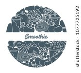 smoothie and ingredients for... | Shutterstock .eps vector #1077725192