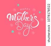 hand lettering text  happy...   Shutterstock .eps vector #1078178522
