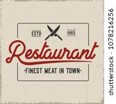 restaurant vintage label.vector ... | Shutterstock .eps vector #1078216256