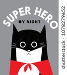 funny super hero cat with... | Shutterstock .eps vector #1078279652