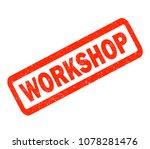 workshop red rubber stamp on...   Shutterstock . vector #1078281476