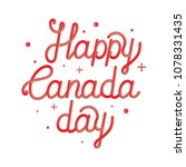 happy canada day hand drawn... | Shutterstock .eps vector #1078331435