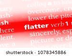 Small photo of flatter word in a dictionary. flatter concept