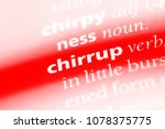 Small photo of chirrup word in a dictionary. chirrup concept