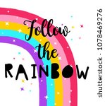 follow the rainbow slogan and... | Shutterstock .eps vector #1078469276