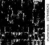 old monochrome grunge... | Shutterstock . vector #1078488242