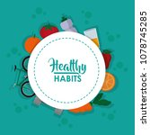 healthy habits lifestyle | Shutterstock .eps vector #1078745285