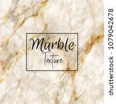 luxury detailed marble... | Shutterstock .eps vector #1079042678