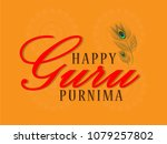 guru purnima  guru purnima is a ... | Shutterstock .eps vector #1079257802