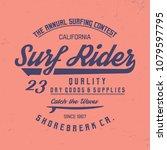 surf rider typography.... | Shutterstock .eps vector #1079597795