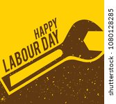grunge labour day vector... | Shutterstock .eps vector #1080128285