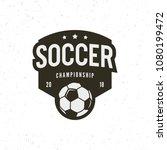 football  soccer logo. sport... | Shutterstock .eps vector #1080199472