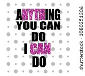 stylish trendy slogan tee t... | Shutterstock .eps vector #1080251306