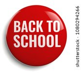 back to school round red... | Shutterstock . vector #1080294266