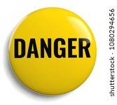 danger hazard round yellow icon ... | Shutterstock . vector #1080294656