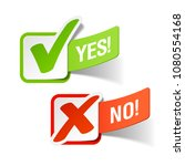 yes and no check marks. vector. | Shutterstock .eps vector #1080554168