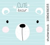 cute little bear face with... | Shutterstock .eps vector #1080658355