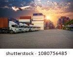 logistics and transportation of ...   Shutterstock . vector #1080756485
